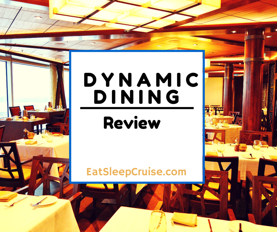 Dynamic Dining Review: Our Experience on Quantum of the Seas