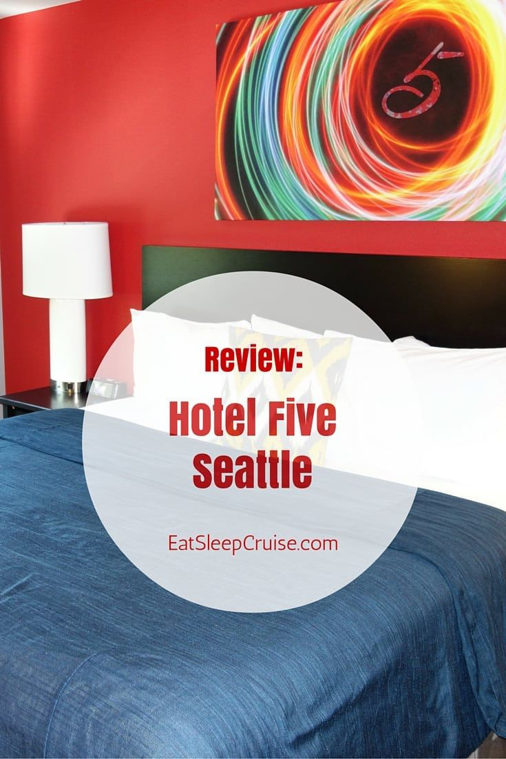 Hotel Five Seattle Review