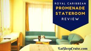Promenade Stateroom Review