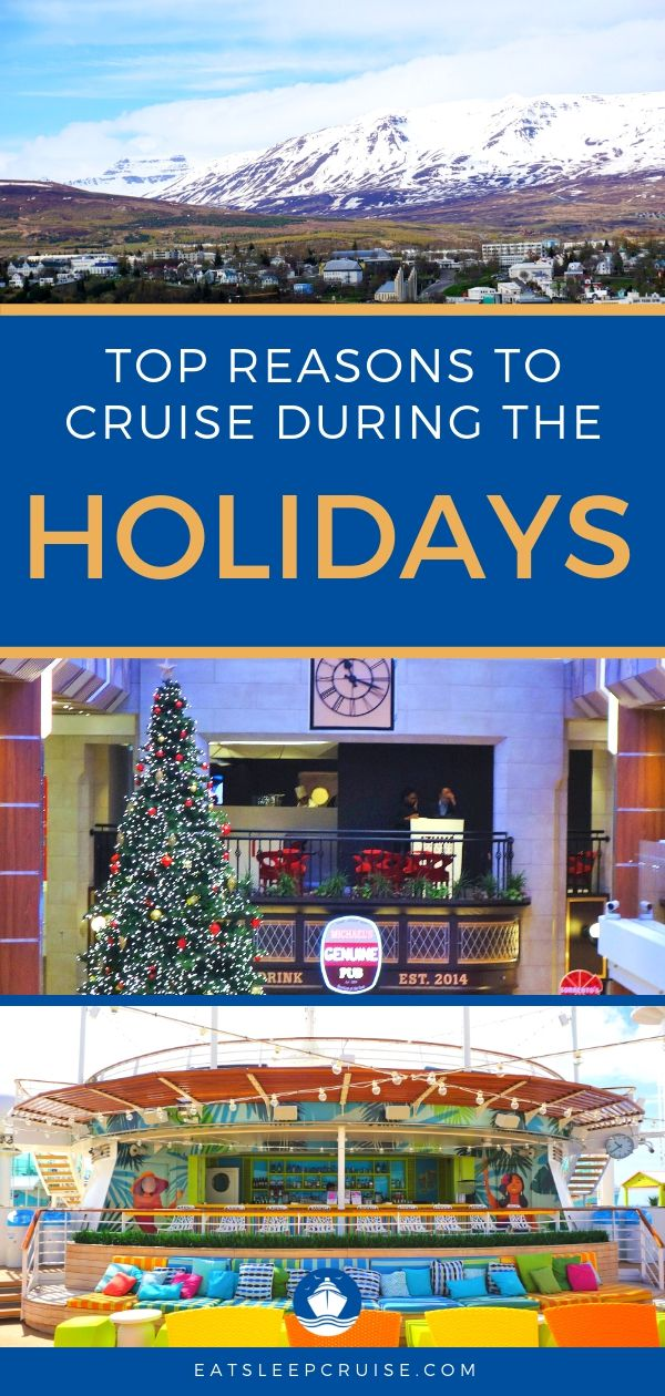 8 Reasons to Cruise During the Holidays