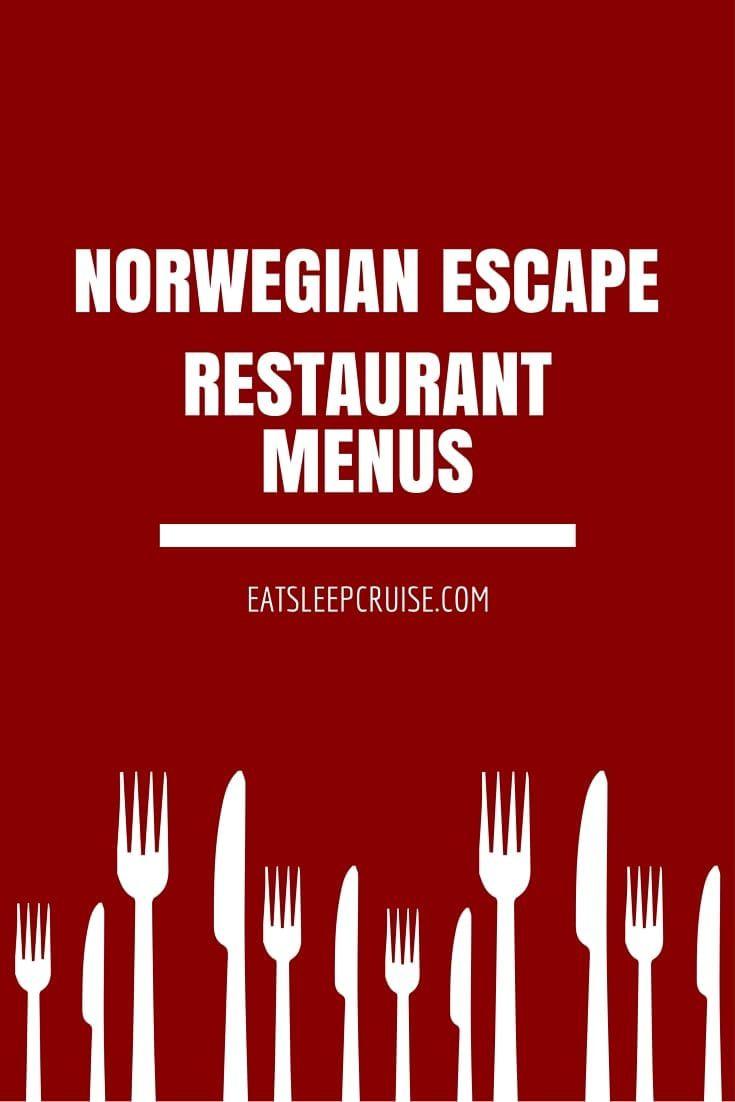 Norwegian Escape Restaurant Menus