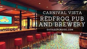 Redfrog Pub and Brewery on Carnival Vista