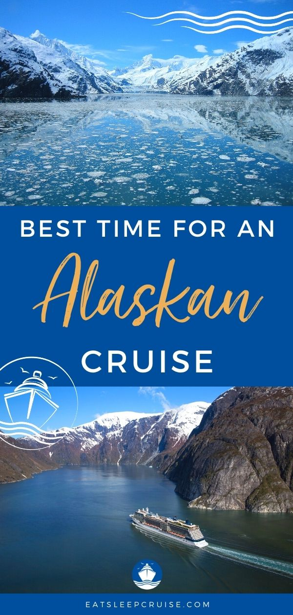 Best Time of Year to Take an Alaskan Cruise
