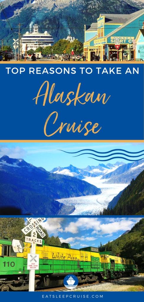 Top Reasons to Take an Alaskan Cruise