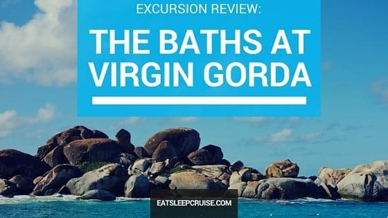 The Baths at Virgin Gorda – Excursion Review