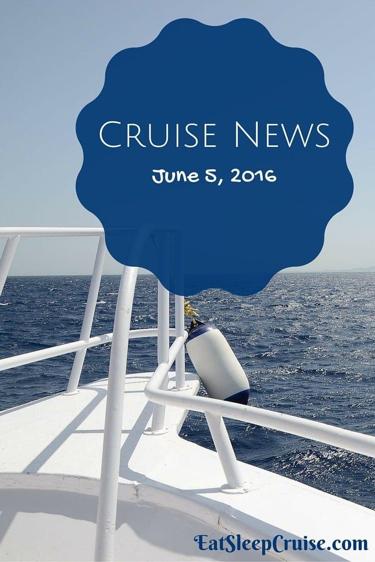 Cruise News June 5