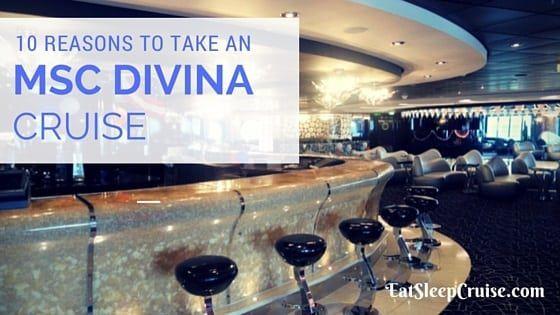 Top Ten Reasons to Take an MSC Divina Cruise