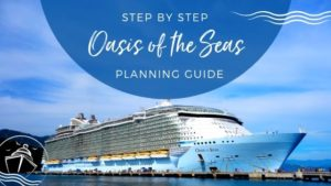 Oasis of the Seas Planning Guide