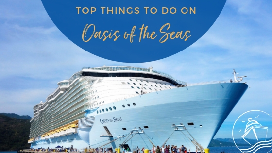 Top Things to Do on Oasis of the Seas