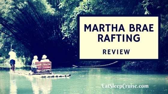 Shore Excursion – Martha Brae River Rafting Review