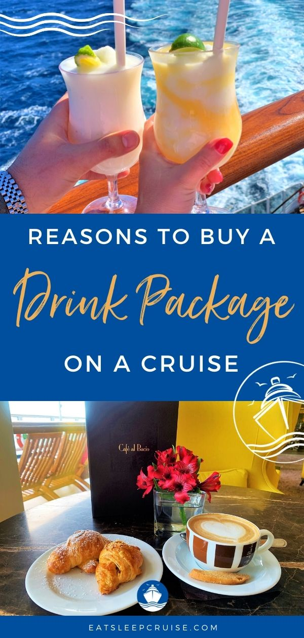 Reasons to Buy a Drink Package on a Cruise