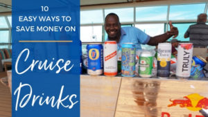 easy ways to save money on cruise drinks