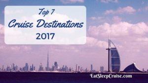 Top Cruise Destinations 2017