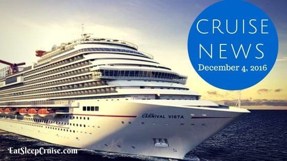Cruise News December 4, 2016