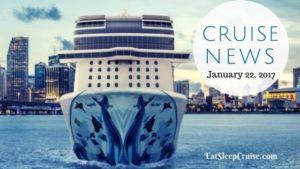 Cruise News January 22