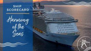 Harmony of the Seas Ship Scorecard