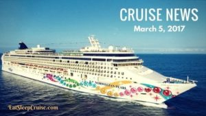 Cruise News march 5, 2017
