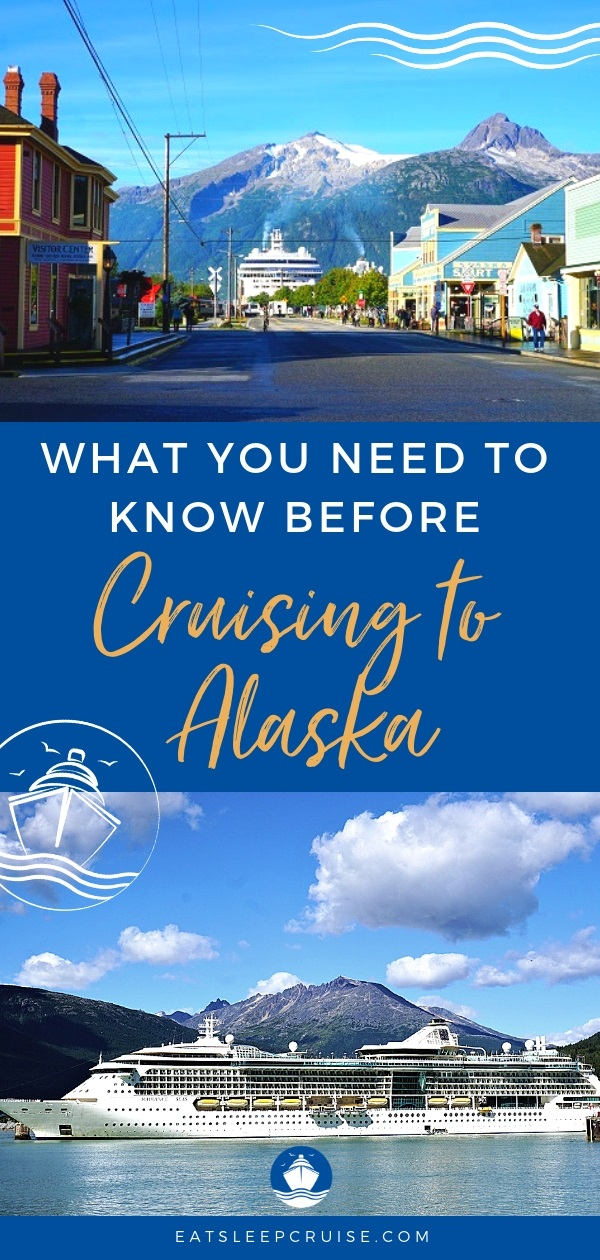 What You Need to Know Before Cruising to Alaska