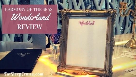 Wonderland on Harmony of the Seas Review