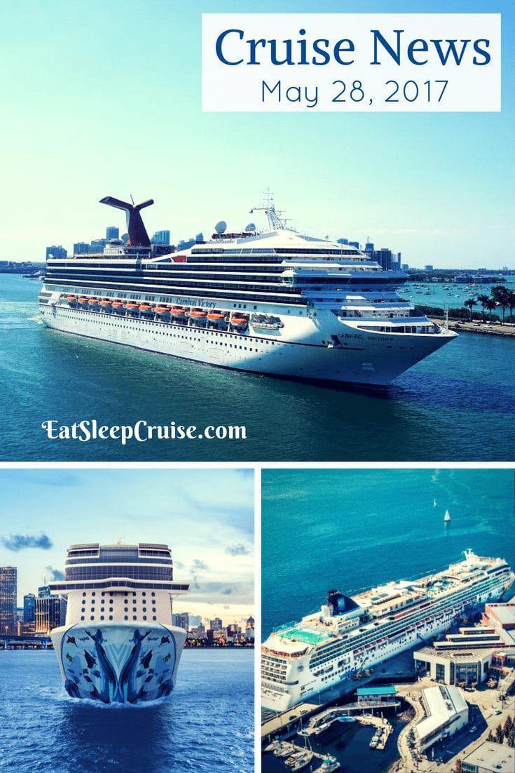Cruise News May 28, 2017