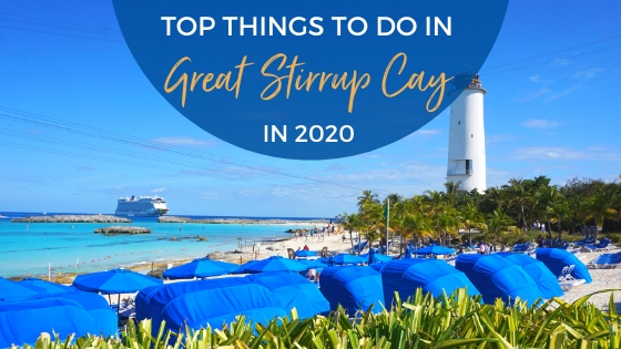 Best Things to Do in Great Stirrup Cay, Bahamas 2020