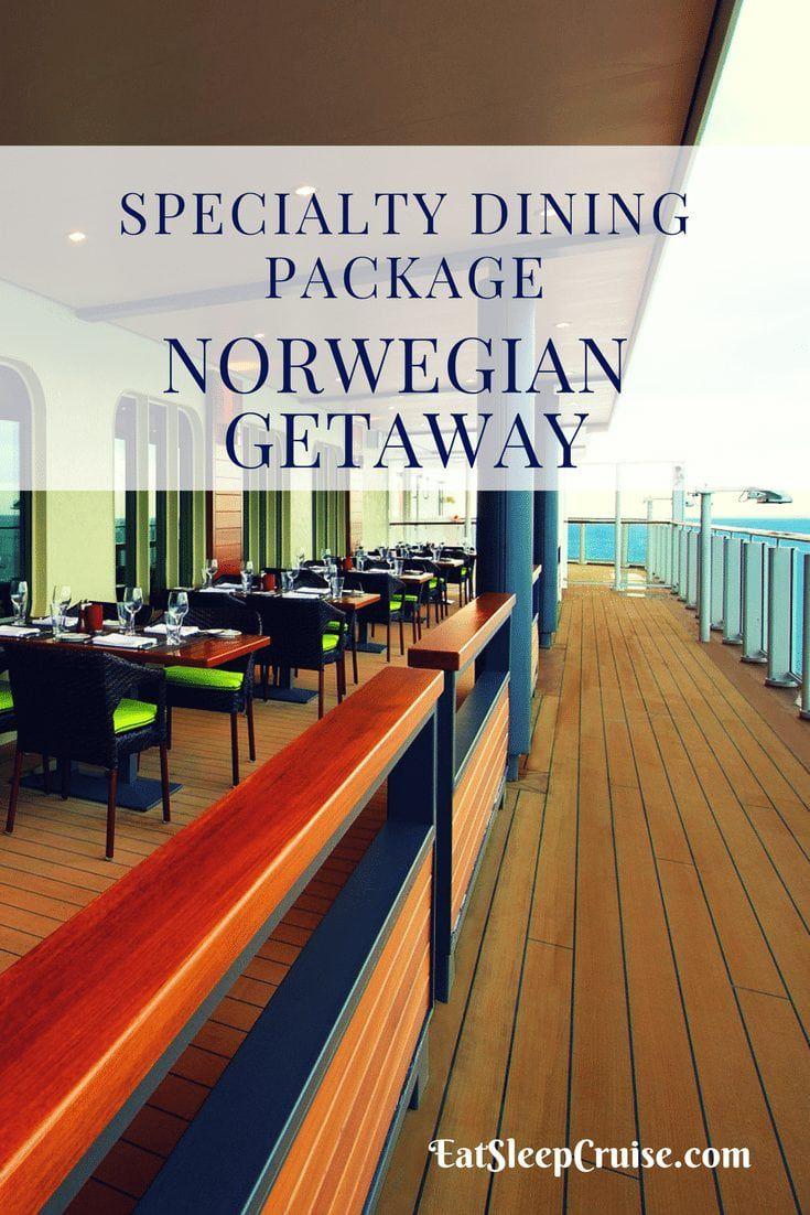 Norwegian Getaway Dining Package