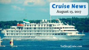 Cruise News August 13, 2017
