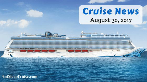 Cruise News August 20, 2017
