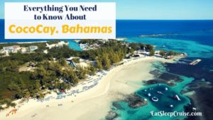 Everything You Need to Know About CocoCay Bahamas