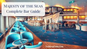 Majesty of the Seas Bar Guide