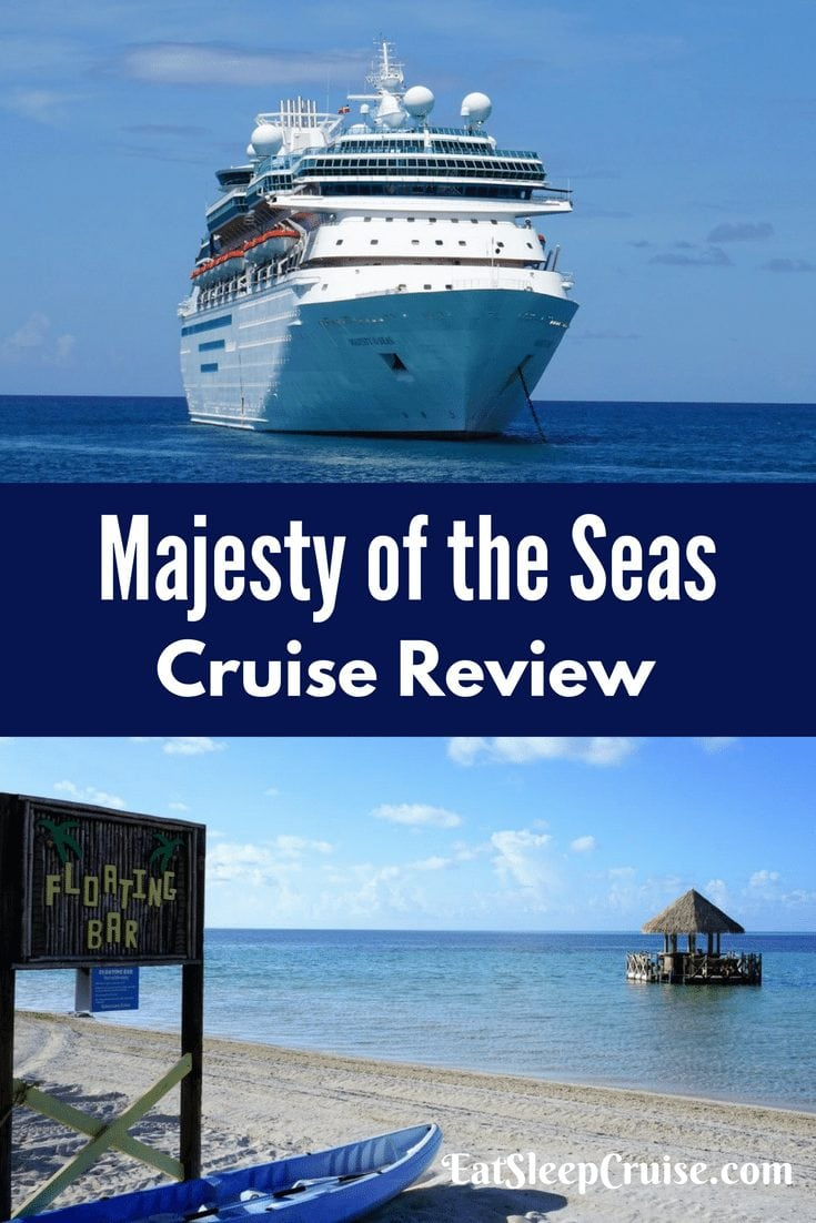 Majesty of the Seas Cruise Review