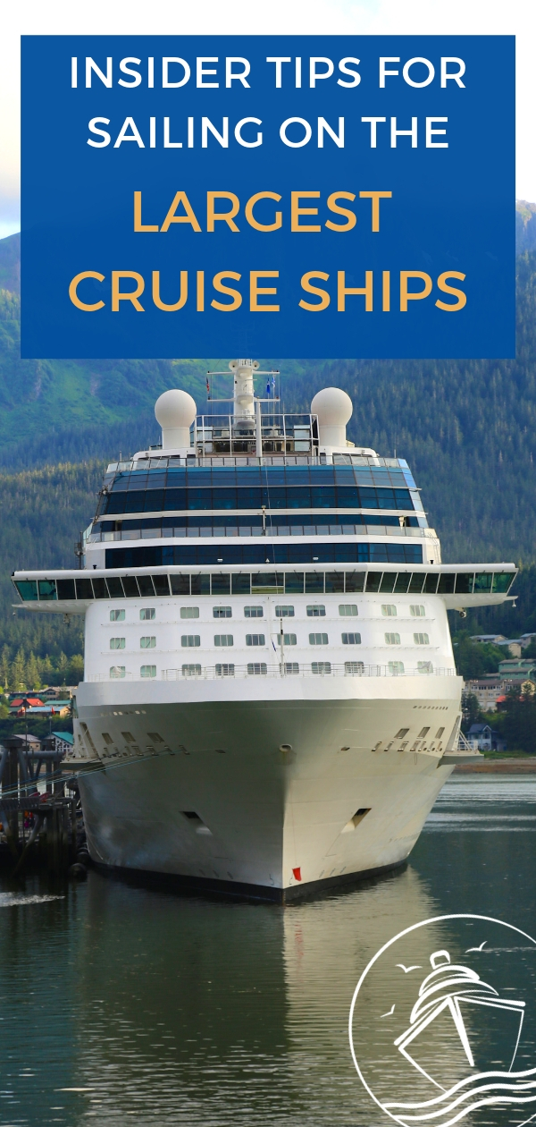 Insider Tips for Sailing on the Largest Cruise Ships