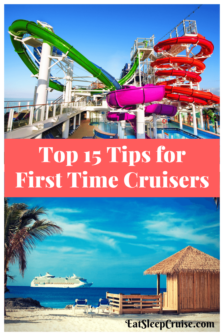 Top 15 First Time Cruise Tips