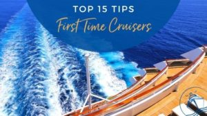 Tips for First time cruise