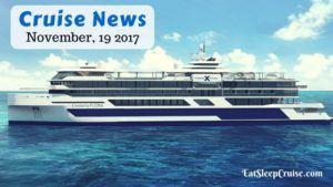 Cruise News November 19, 2017