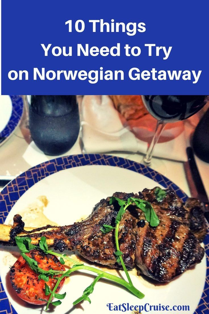 10 Things You Need to Try on Norwegian Getaway