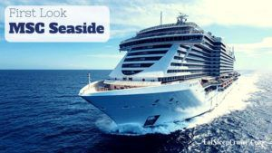 First Look at MSC Seaside