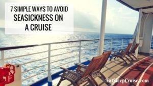 7 Ways to Avoid Seasickness on a Cruise