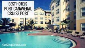 Best Hotels Near Port Canaveral
