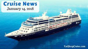 Cruise News January 14, 2018