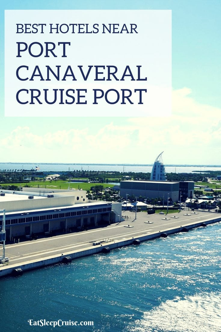 Top Hotels Near Port Canveral Cruise Port
