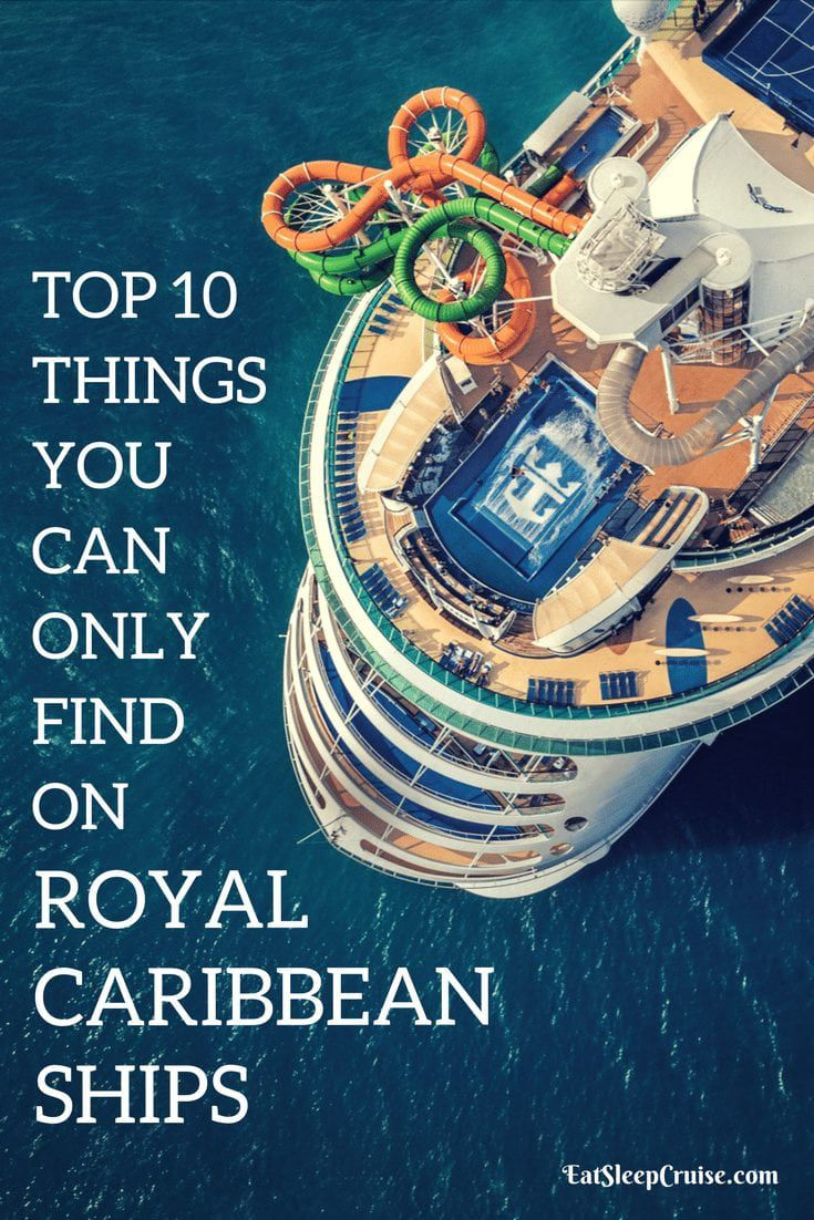 10 Things You Can Only Find on Royal Caribbean International Ships