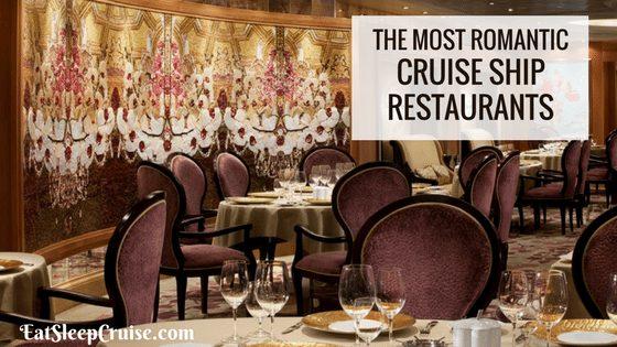 Most Romantic Cruise Ship Restaurants