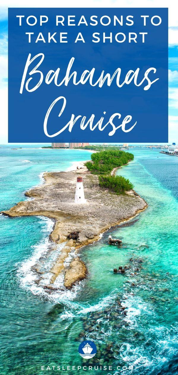Top Reasons to Take a Short Bahamas Cruise