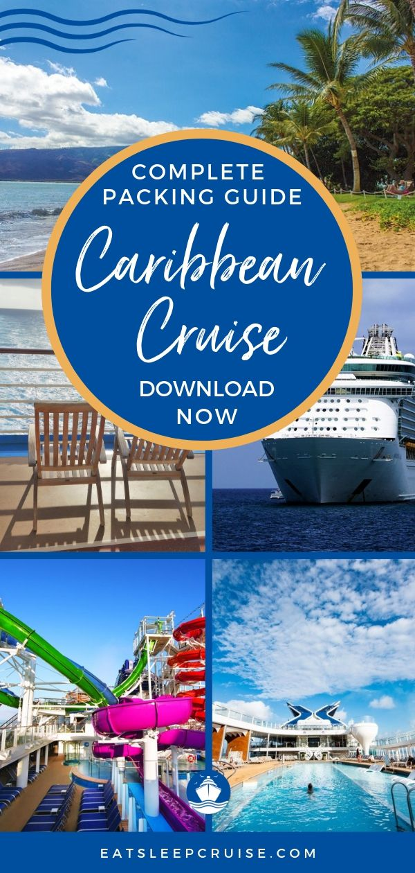 Complete Caribbean Cruise Packing Guide