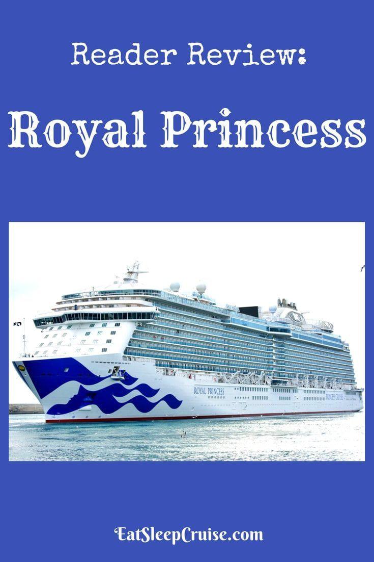 Reader Review on Royal Princess
