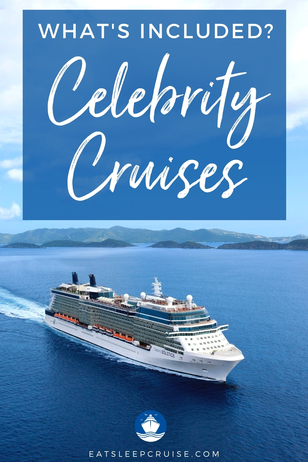What's Included on Celebrity Cruises