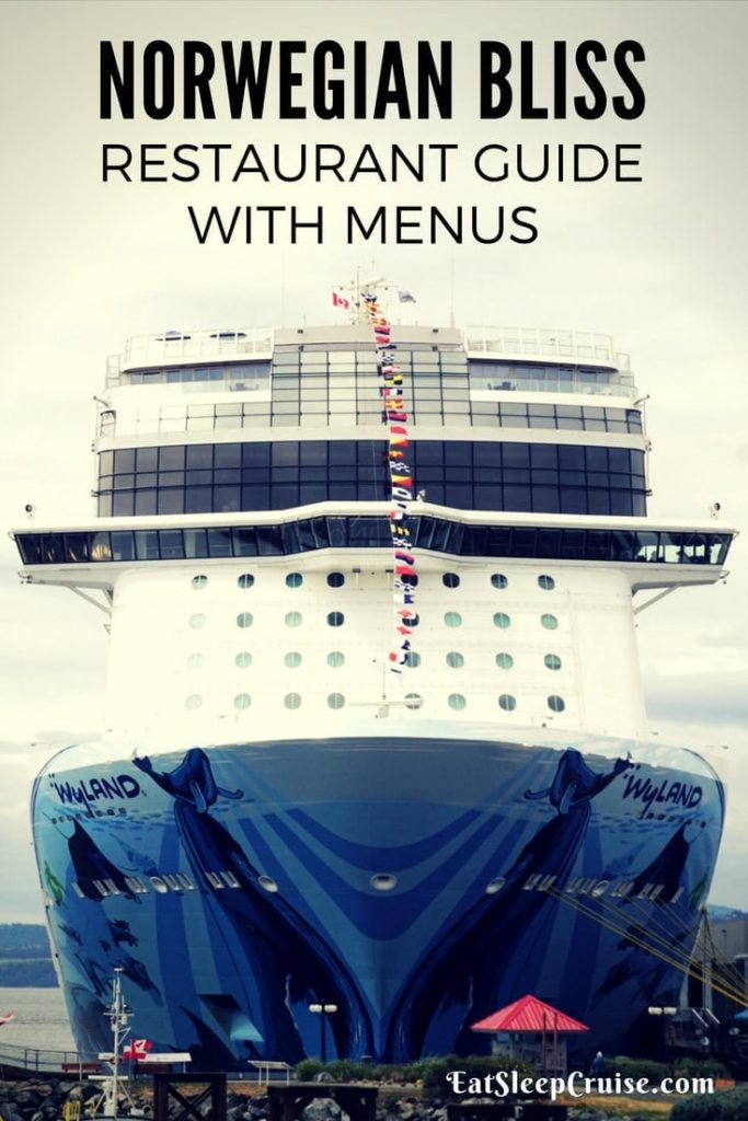 Norwegian Bliss Restaurant Menus and Guide
