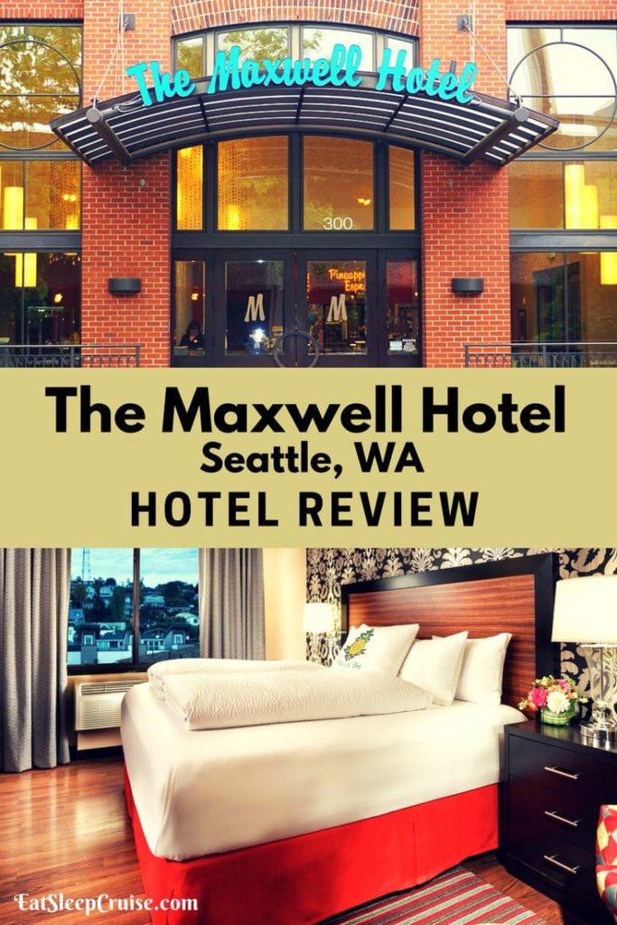 The Maxwell Hotel Seattle Review