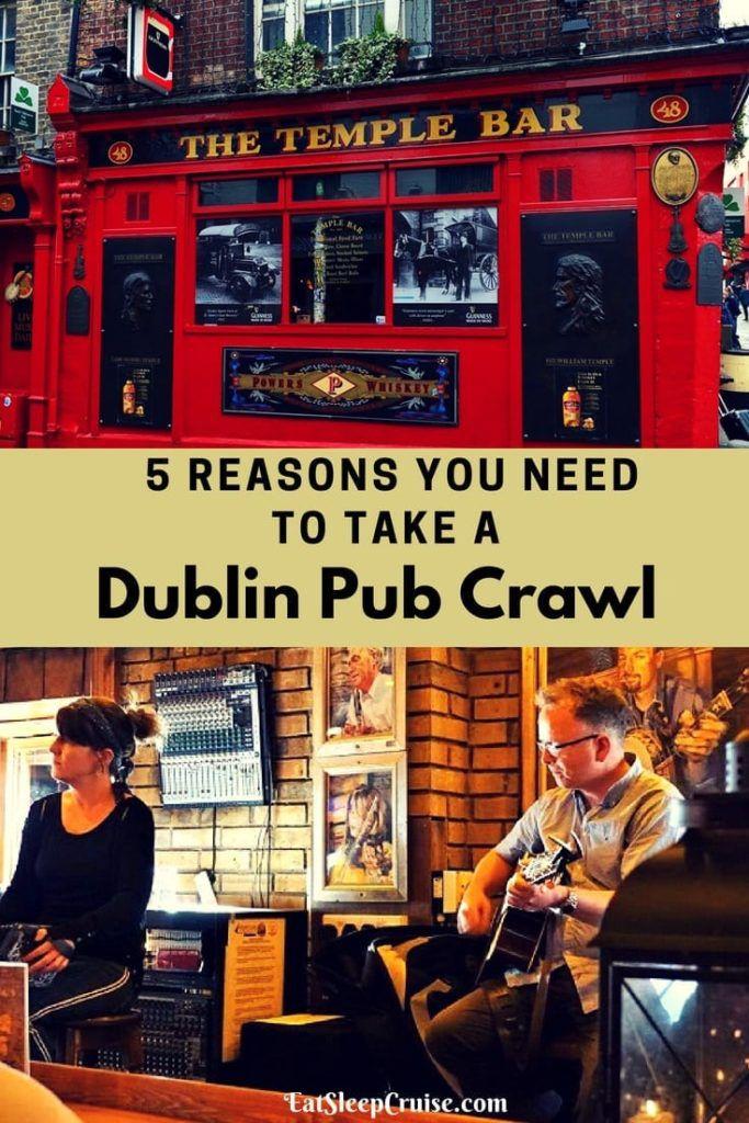 5 Reasons You need to take a Dublin Pub Crawl